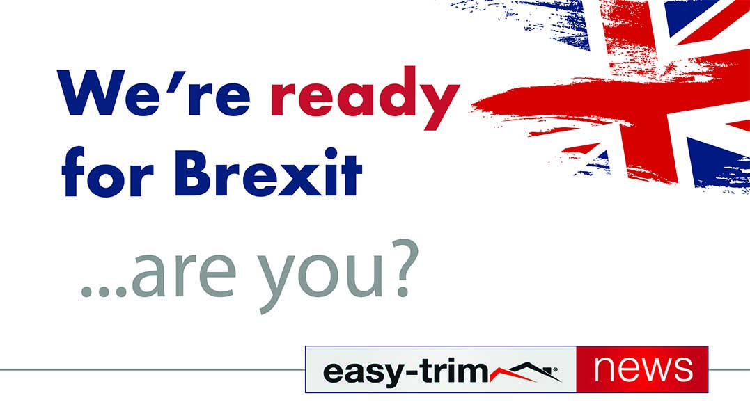 We're Brexit ready, are you?